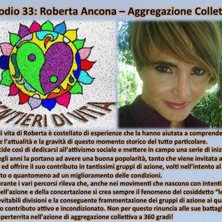 Ep33 Roberta Ancona - Aggregazione