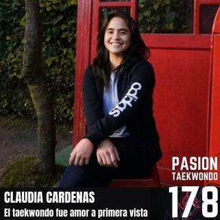 Claudia Cardenas - Con el taekwondo fue amor a primera vista