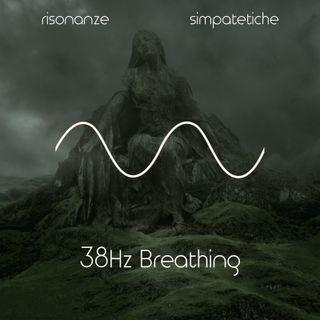 38Hz Breathing