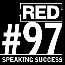RED 097: Improve Your Speaking
