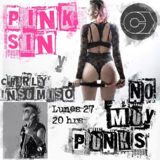 No Muy Punks Burlesque/PinkSIn Insumiso