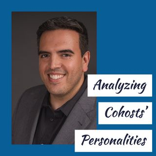 Analyzing Cohosts' Personalities (rerun)