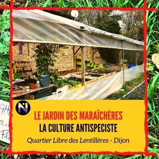 Visite du jardin des maraicheres - Festival Cause Animale - Dijon