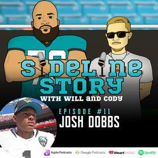 Episode #11 w/ Josh Dobbs