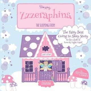 Zzzerafina The Sleeping Fairy by Kathryn Camsey - Read by E3D
