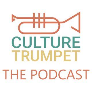 Culture Trumpet - The Pilot Episode