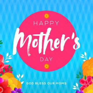 Pastor Bruce for Mothers day 2019