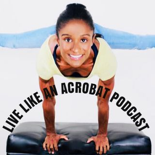 Live Like An Acrobat Podcast Mini Intro: Navigating Handstand Coaching during the Pandemic and Beyond with The Handstand Doorknob Method