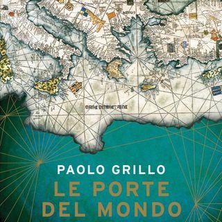 """Paolo Grillo """"Le porte del mondo"""""""