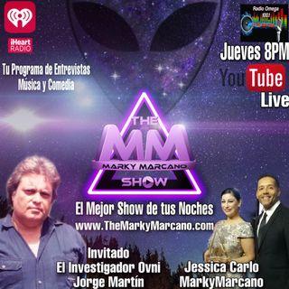 Entrevista Ovni-UFO-Investigador Jorge Martin -TheMarkyMarcanoShow