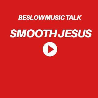 SMOOTH JESUS