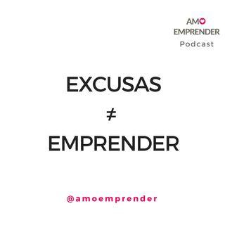 24 - Las excusas de los emprendedores perdedores