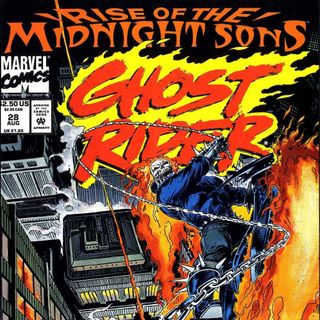 """Unspoken Issues #41a - """"Rise of the Midnight Sons"""" - """"Ghost Rider"""" #28"""