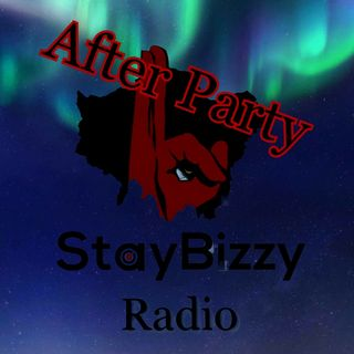 "StayBizzy Radio EP : 1.5 #AfterParty Hosted By ""Itz Ya Boi"" Jay R After Party Vibes Taking You To The Early Hours"