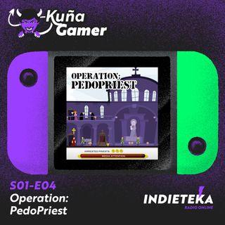 EP04 - Operation: PedoPriest