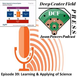 Episode 39: Learning & Applying of Science