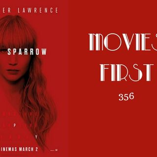 356: Red Sparrow - Movies First with Alex First
