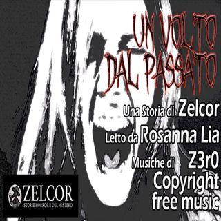 Audiolibro - Un Volto dal Passato - Zelcor Storie Horror