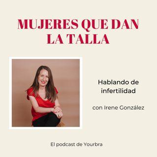 Hablando de infertilidad