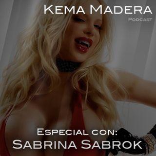 Especial con: Sabrina Sabrok