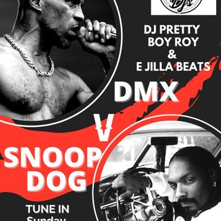 DMX Vs Snoop Dogg
