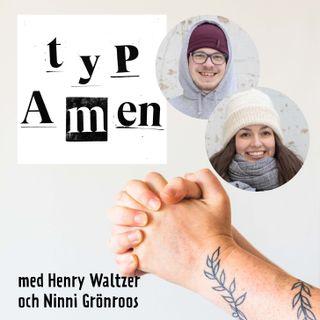 Typ Amen med Henry Waltzer och Ninni Grönroos