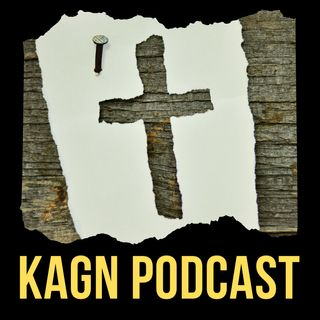 KAGN PODCAST