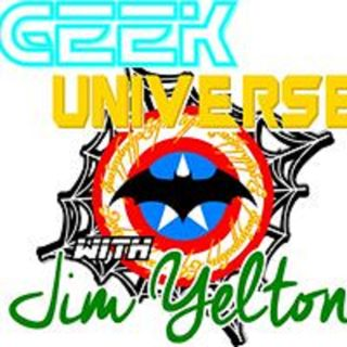 Geek Universe with Jim Yelton