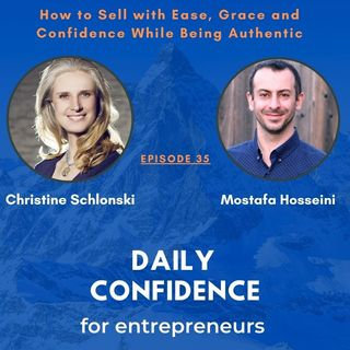How to Sell with Ease Grace and Confidence While Being Authentic