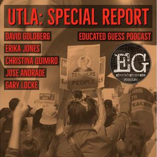 UTLA: Special Report - Goldberg, Jones, Quimiro, Andrade, Locke (2018)