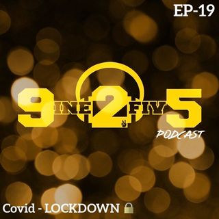 Covid Lockdown - EP19