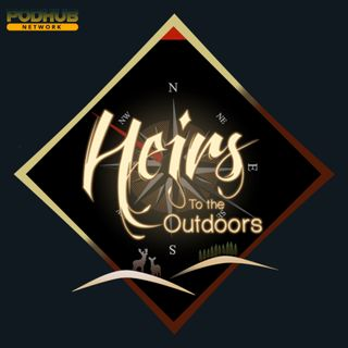 Heirs Podcast Ep. 11 - PA Needs an Earlier Turkey Season
