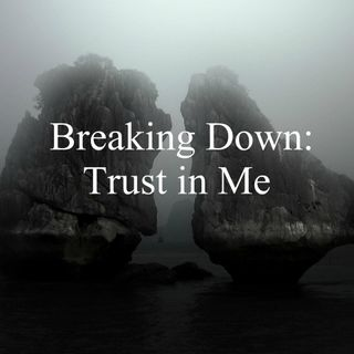 "Breaking Down ""Trust in Me"" and Songwriting"