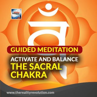 Guided Meditation ✧ Activate and Balance the Sacral Chakra ✧