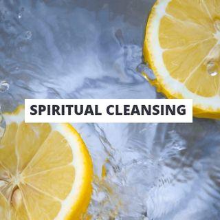 Basics of Spiritual Cleansing