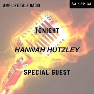 S3 / Ep. 33 - Hannah Hutzley