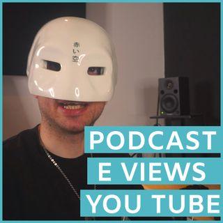 #135 - Come Aumentare Le Views, Caricare un Podcast e gli altri argomenti della settimana
