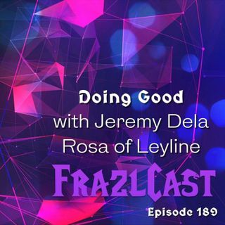 Doing Good with Jeremy Dela Rosa of Leyline