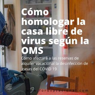 """El sello que garantiza """"libre de virus"""" las viviendas de alquiler vacacional con garantia OMS"""