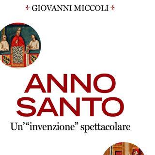 Giovanni Miccoli - Anno Santo