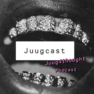 Juug4thought podcast