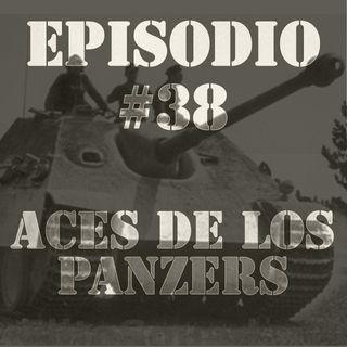 Episodio #38 - Ases de los Panzers