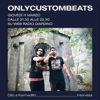 Only Custom Beats: solo battiti personalizzati - Dillo a Karmadillo - s01e12