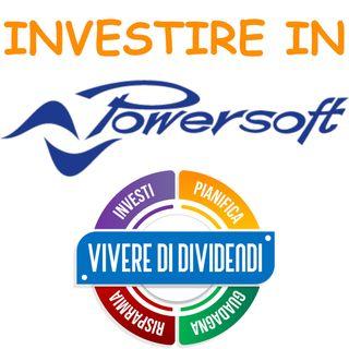 INVESTIRE IN AZIONI POWERSOFT - ne parliamo con il CEO Luca Lastrucci @powersoftaudio