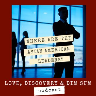 Where Are the Asian American Leaders?