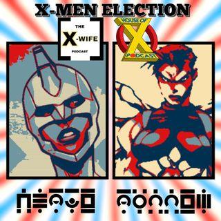 Episode 43 - X-Men Election...Debate?