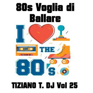 80s 70s Megamix Vol 25 Tiziano Torre Dj