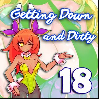Getting Down and Dirty - AnimeDelivered