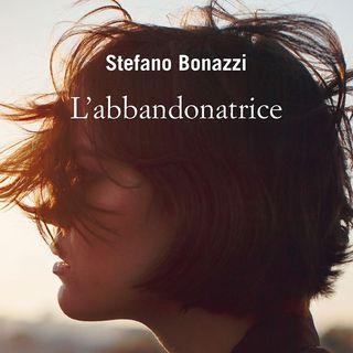"""Stefano Bonazzi """"L'abbandonatrice"""""""