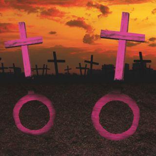 México, primer lugar en feminicidio ¿Cuál es el fondo por el qué ocurre este fenómeno?